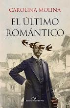 El último romántico de Carolina Molina