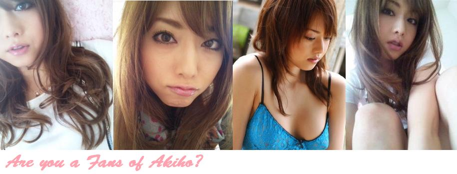 Are You Akiho's Fan?