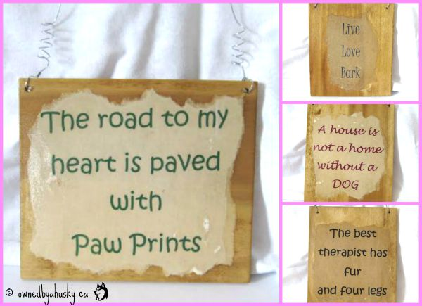 Signs with pet quotes on them