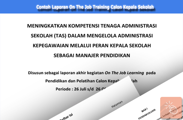 Download Contoh Laporan On The Job Training Calon Kepala Sekolah