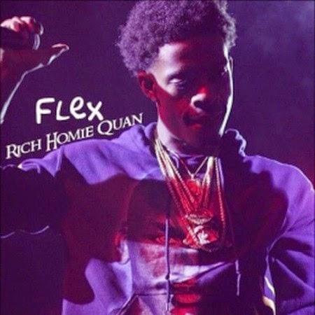 Rich Homie Quan – Flex Lyrics