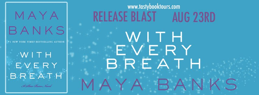 """With Every Breath"" by Maya Banks"