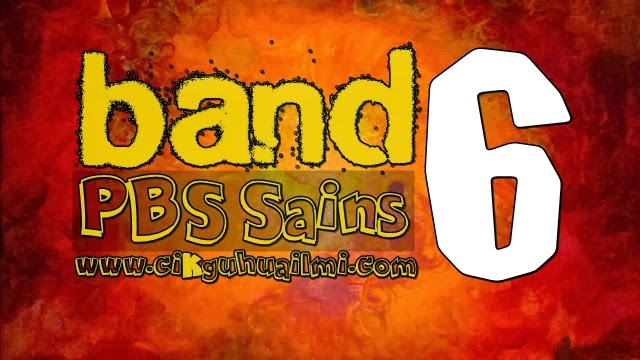 PBS Sains Tingkatan 3 : Senarai Tugasan Band 6