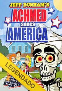Assistir Achmed Salva a América – Legendado