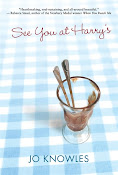 See You at Harry&#39;s, by Jo Knowles
