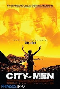 Thành Phố Đàn Ông - City Of Men () Poster