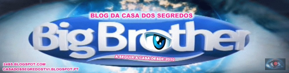 Casa dos Segredos Blog Big Brother VIP Secret Story