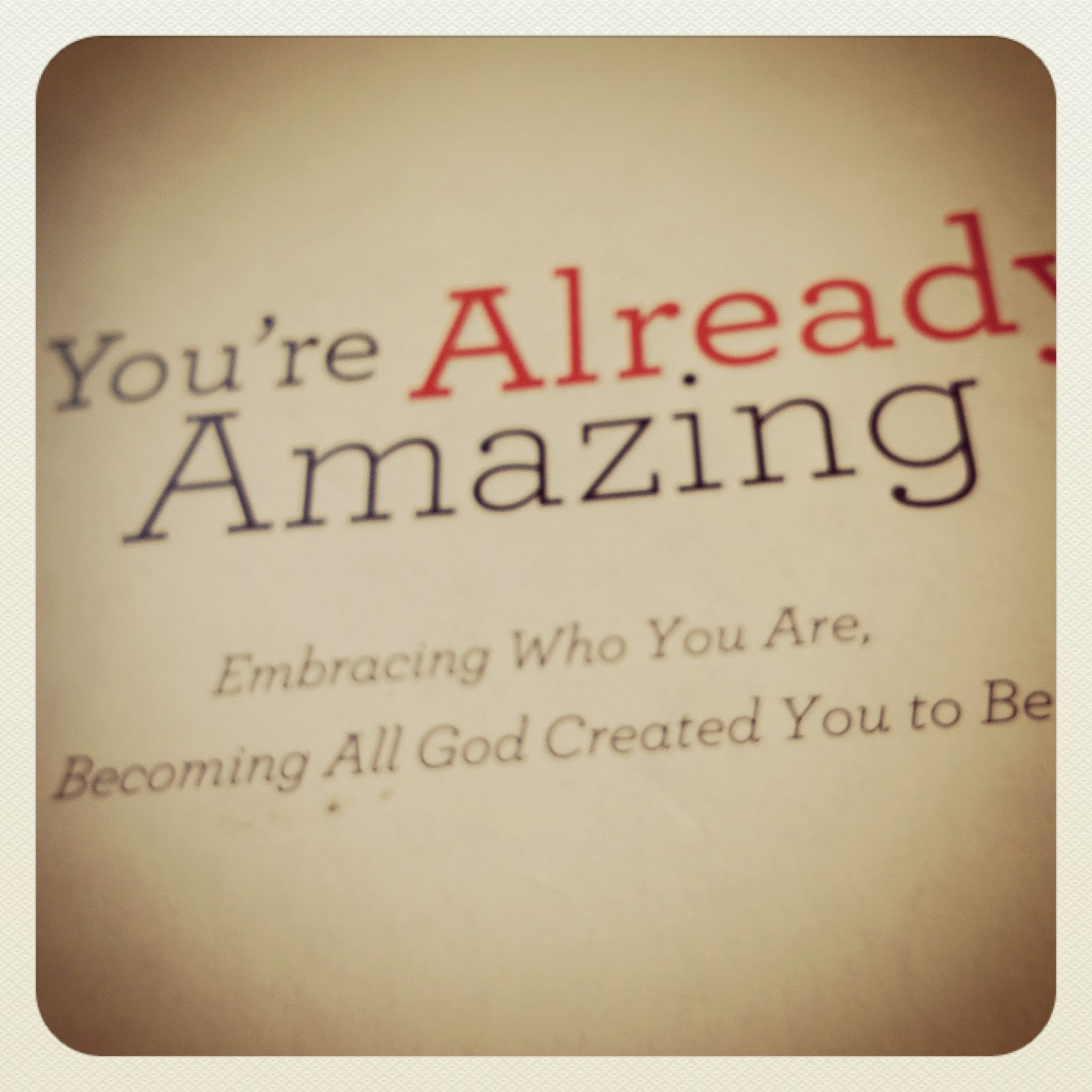 You Re Amazing To Me: Through The Lens Of Motherhood: You're Already Amazing