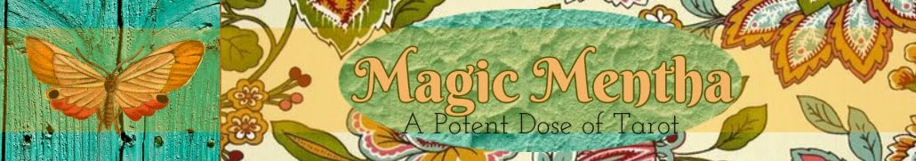 Magic Mentha's Potent Dose of Tarot