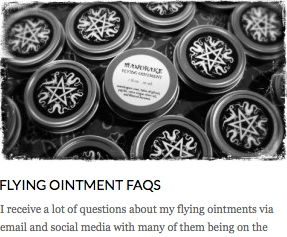 http://sarahannelawless.com/2014/07/20/flying-ointment-faqs/