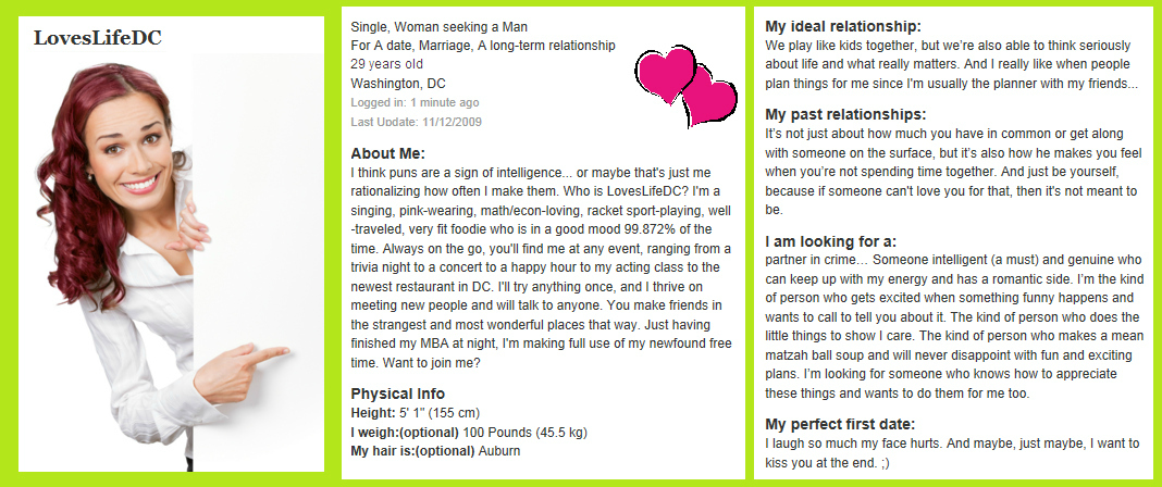 dating sites profile sample Why we love it: hines has managed to make the examples of her writing work visual with the help of publication logos—plus, her testimonials page is second to none why we love it: essentially a fancy online resume, this site does an especially good job of incorporating graphics and images in a super classy way.