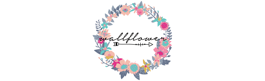 » WALLFLOWER «