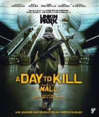 A Day To Kill / Mall