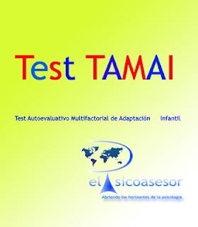 Test- Autoevaluativo -Multifactorial- de -Adaptación- Infantil -TAMAI