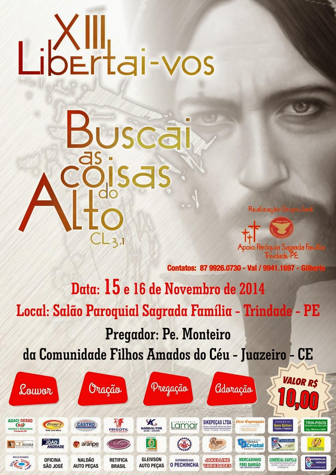 XIII - Libertai-vos nos dias 15 e 16 de novembro de 2014