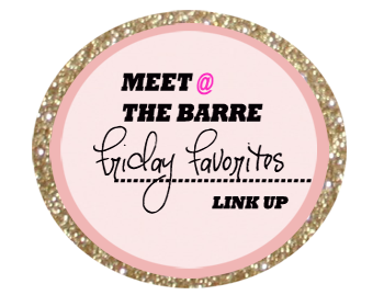 http://meetatthebarre.blogspot.com/2014/08/friday-favorites-how-is-august-almost.html