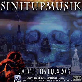 CATCH THA FLUX 2012 THE CD & DIGITAL COPIES.CLICK PIC TO BUY NOW!