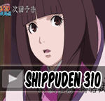 Naruto Shippuden Episode 310 Indonesia