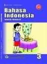 Buku Bahasa Indonesia Kelas 3 SD - Sri Marheni, Sri Eny Lestari