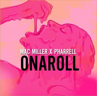 Mac Miller & Pharrell - Onaroll