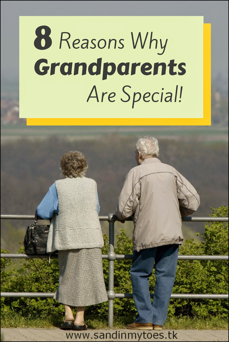 Eight Reasons Why Grandparents Are Special