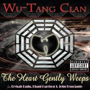 Wu-Tang Clan – The Heart Gently Weeps (CDS) (2007) (320 kbps)