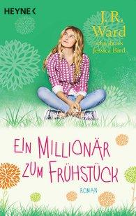 http://www.randomhouse.de/Taschenbuch/Ein-Millionaer-zum-Fruehstueck-Roman/J-R-Ward/e451641.rhd