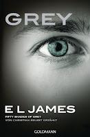 Grey: Fifty Shades of Grey von Christian selbst erzählt