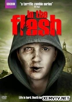 Thân Xác Phần 2 - In The Flesh Season 2