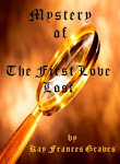 Blog Book. . .Mystery of the First Love Lost