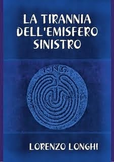 LA TIRANNIA DELL'EMISFERO SINISTRO