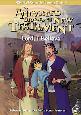 Lord-I-Believe-Animated-Bible-story-New-Testament-Nest-entertainment