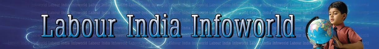 Labour India Info World