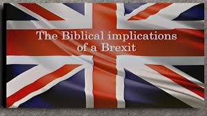 BREXIT: Biblical Perspective for the UK, USA & EU