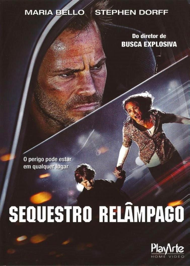 Sequestro Relâmpago – Dublado (2011)