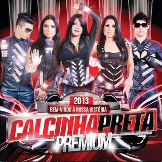 Download – CD Calcinha Preta – Bem-Vindo à Nossa História 2013