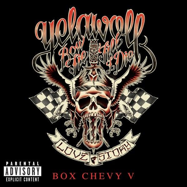 Yelawolf - Box Chevy V - Single Cover