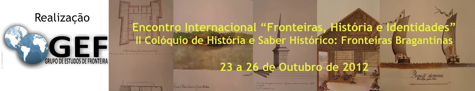 """Encontro Internacional """"Fronteiras, História e Identidades"""""""