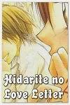 http://shojo-y-josei.blogspot.com.es/2013/03/hidarite-no-love-letter.html