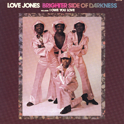 Brighter Side of Darkness - Love Jones (Rare Soul US 1973)
