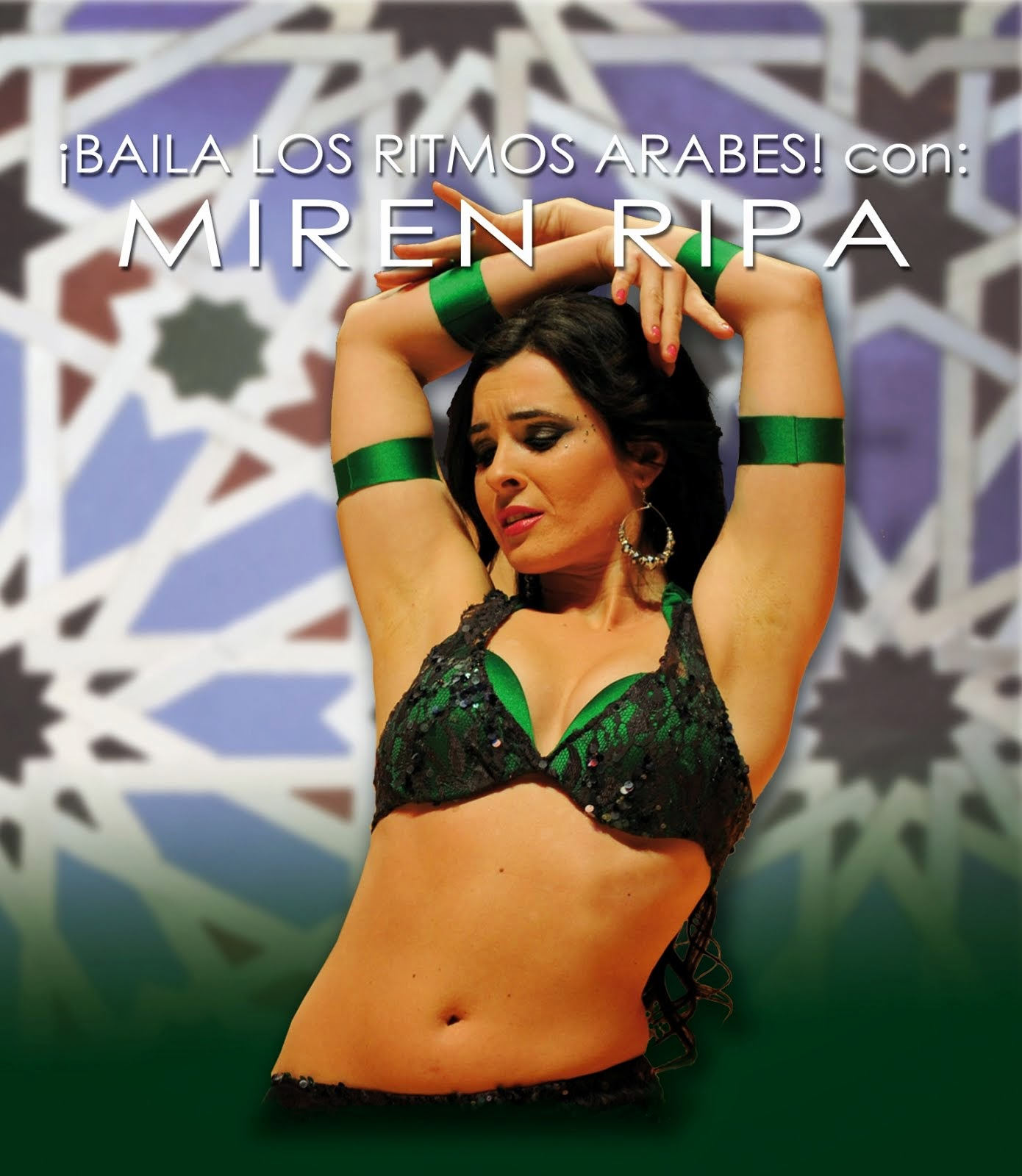 Baila Los Ritmos Arabes con Miren Ripa.