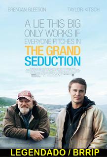 Assistir The Grand Seduction Legendado 2014