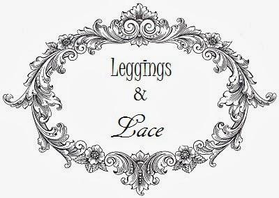 Leggings & Lace