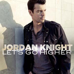 Jordan Knight - Let's Go Higher Lyrics | Letras | Lirik | Tekst | Text | Testo | Paroles - Source: mp3junkyard.blogspot.com