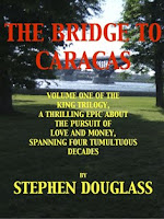 The Bridge to Caracas (Stephen Douglass)