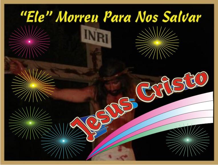 """""""Ele Morreu Para Nos Salvar Jesus Cristo"""""""