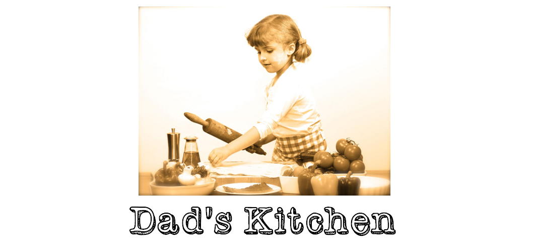 Dad's Kitchen