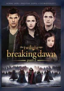 Cover art for the Breaking Dawn 2 DVD, featuring Bella, Edward, Jacob, and Renesmee superimposed above a group of dark-robed vampires advancing across an icy plain.