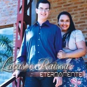Lucas e Raissa - Eternamente 2012