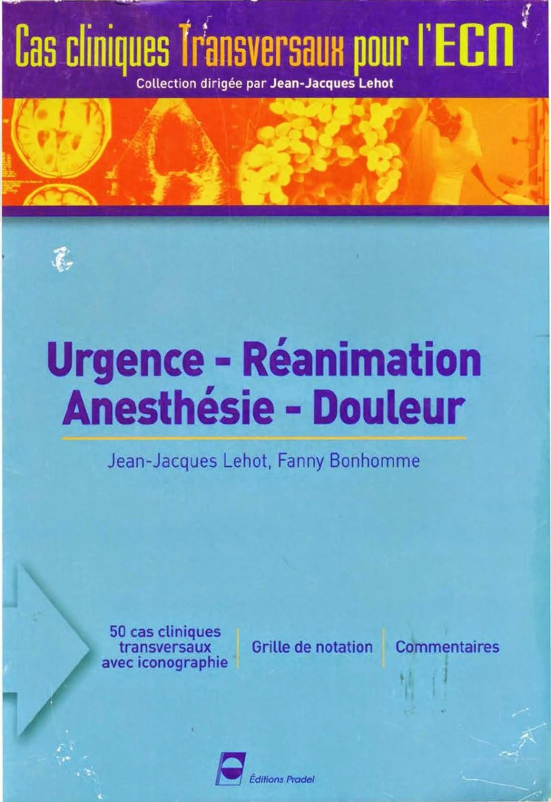 Urgences - Cas Cliniques transversaux pour l'ECN - Editions PRADEL